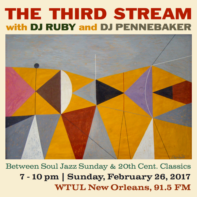 DJ Ruby and DJ Pennebaker present The Third Stream on 2/26/17 from 7-10pm